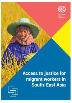 Access to justice for migrant workers in South-East Asia