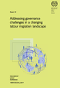 Addressing governance challenges in a changing labour migration landscape