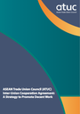 ASEAN Trade Union Council (ATUC) Inter-Union Cooperation Agreement: A Strategy to Promote Decent Work