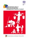 Child domestic labour in South East and East Asia: Emerging good practices to combat it