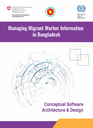 Conceptual software architecture and design of Labour Market Information System (LMIS) and Migrant Workers' Management Information Systems (MWIMS)