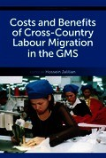 Costs and Benefits of Cross-Country Labour Migration in the GMS