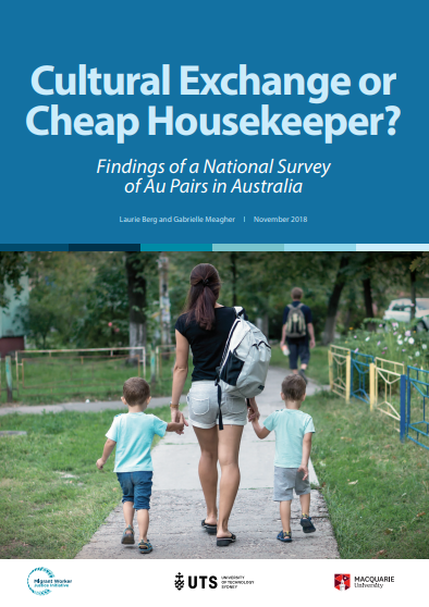 Cultural Exchange or Cheap Housekeeper? Findings of a National Survey of Au Pairs in Australia (2018)