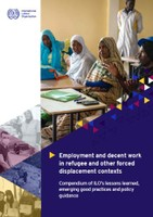 Employment and decent work in refugee and other forced displacement contexts