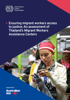 Ensuring migrant workers access to justice: An assessment of Thailand's Migrant Workers Assistance Centers