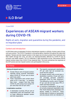 Experiences of ASEAN migrant workers during COVID-19: Rights at work, migration and quarantine during the pandemic, and re-migration plans