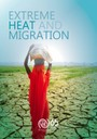 Extreme Heat and Migration