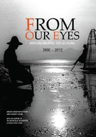 From Our Eyes: Mekong Migrant Reflections, 2000-2012