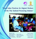 Good Labour Practices for Migrant Workers in the Thai Seafood Processing Industry
