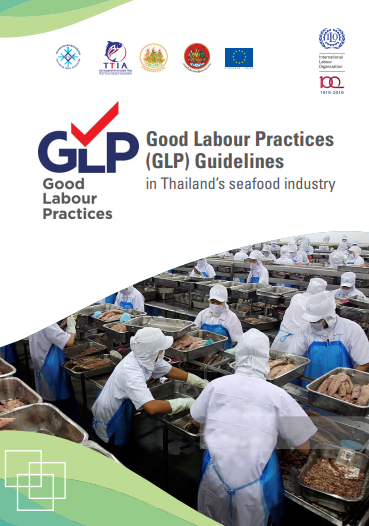Good Labour Practices (GLP) Guidelines in Thailand's seafood industry