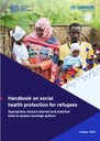 Handbook on social health protection for refugees: Approaches, lessons learned and practical tools to assess coverage options