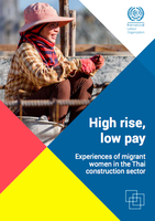 High rise, low pay: Experiences of migrant women in the Thai construction sector