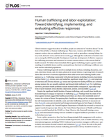 Human trafficking and labor exploitation: Toward identifying, implementing, and evaluating effective responses