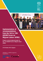 Implementation of recommendations from the 3rd to 10th ASEAN Forum on Migrant Labour (AFML)