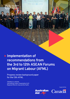 Implementation of recommendations from the 3rd to 12th ASEAN Forums on Migrant Labour (AFML)