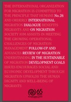 International Dialogue on Migration No. 26 : Follow-up and review of Migration in the Sustainable development Goals