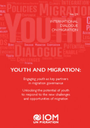 International Dialogue on Migration No. 29: Youth and Migration