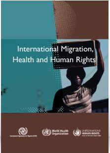 International Migration, Health and Human Rights
