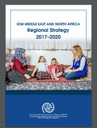 IOM Middle East and North Africa Regional Strategy 2017–2020
