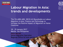 Labour Migration in Asia: trends and developments