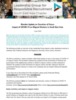 Leadership Group for Responsible Recruitment South East Asia Chapter Member Update on Coun-tries of Focus: Impact of COVID-19 on Migrant Workers in South East Asia