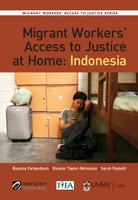 Migrant Workers Access to Justice at Home: Indonesia