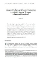 Migrant Workers and Social Protection in ASEAN: Moving Towards a Regional Standard?