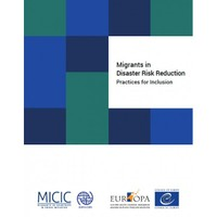 Migrants in Disaster Risk Reduction: Practices for Inclusion