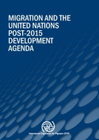 Migration and the United Nations Post-2015 Development Agenda