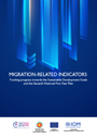 Migration-related Indicators: Tracking progress towards the Sustainable Development Goals and the Seventh National Five-Year Plan