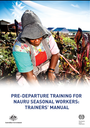 Nauru - Trainers' Guide on Delivering Participatory Pre-Departure Training