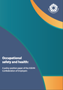 Occupational safety and health: A policy position paper of the ASEAN Confederation of Employers