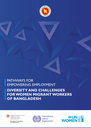 Pathways for empowering employment: Diversity and challenges for women migrant workers of Bangladesh
