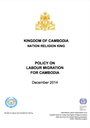 POLICY ON LABOUR MIGRATION FOR CAMBODIA