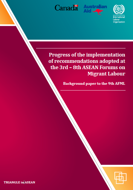 Progress of the implementation of recommendations adopted at the 3rd – 8th ASEAN Forums on Migrant Labour