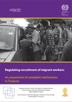 Regulating recruitment of migrant workers: An assessment of complaint mechanisms in Thailand