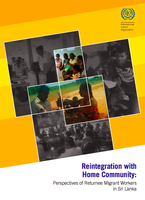Reintegration with Home Community: Perspectives of Returnee Migrant Workers in Sri Lanka