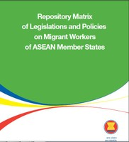 Repository Matrix of Legislation and Policies on Migrant Workers of ASEAN Member States
