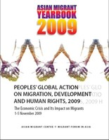 Peoples' Global Action on Migration, Development and Human Rights 2009:  The Economic Crisis and Its Impact on Migrants