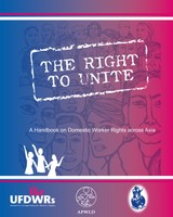 The Right to Unite: A Handbook on Domestic Worker Rights across Asia