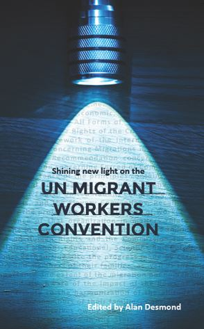 Shining new light on the UN Migrant Workers Convention  Category: Edited collections