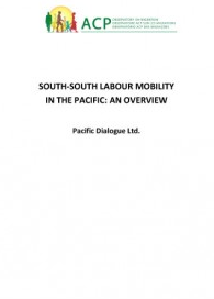 South-South labour Mobility in the Pacific: An assessment