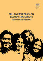 Sri Lanka's Policy on Labour Migration: How far have we come?