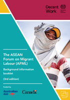 The ASEAN Forum on Migrant Labour (AFML) Background information booklet