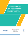 Towards an effective and integrated labour market information system for Bangladesh